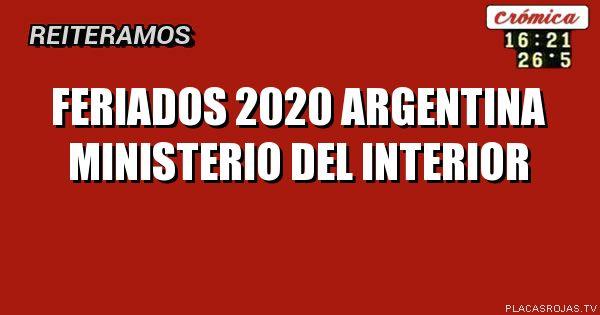 Calendario Agosto 2020 Argentina.Feriados 2020 Argentina Ministerio Del Interior Finanzas Y
